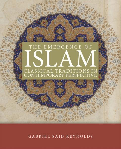 emergence of islam gabriel said reynolds