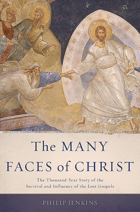 many faces of christ philip jenkins