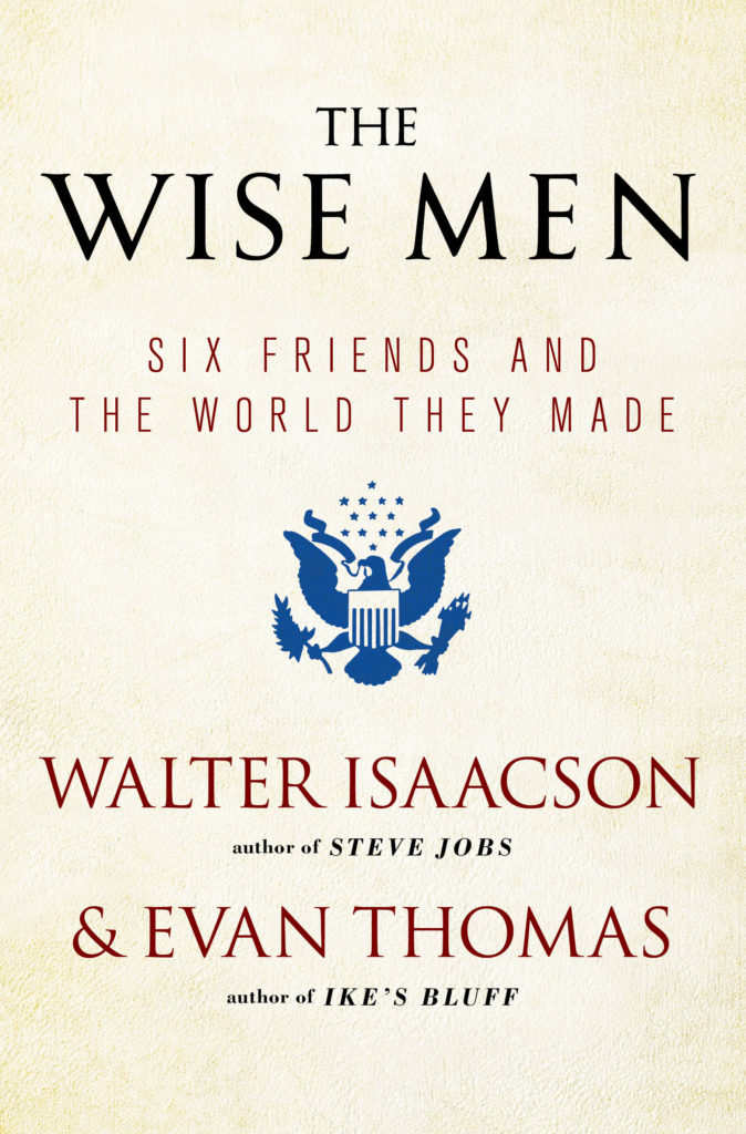 the-wise-men-isaacson-thomas